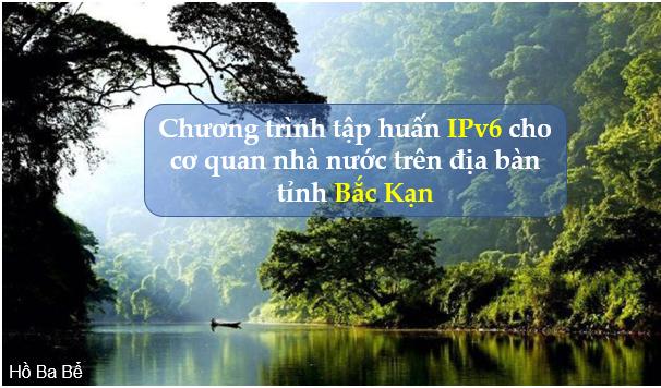 Tập huấn IPv6 cho cơ quan nhà nước trên địa bàn tỉnh Bắc Kạn